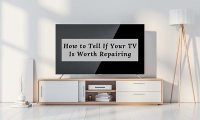 How to Tell If Your TV is Worth Repairing