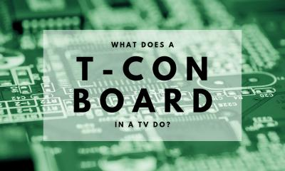 What Does a T-Con Board in a TV Do?
